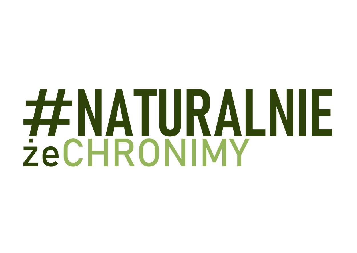 Logo kampanii - na zdjęciu hasztag i napis naturalnie że chronimy