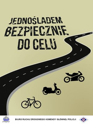 Plakat promujący akcję Jednośladem bezpiecznie do celu.