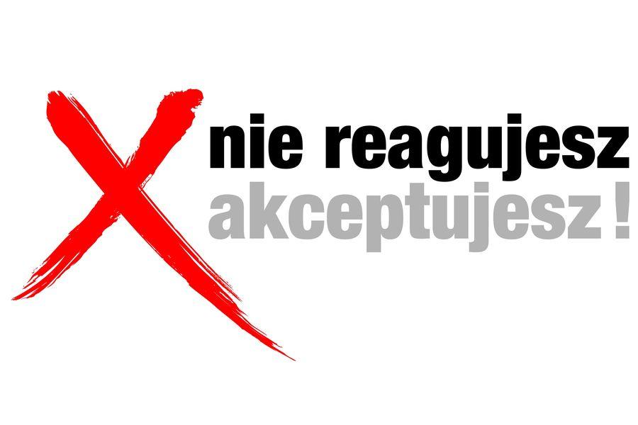 """Czerwony krzyżyk i napis """"Nie reagujesz akceptujesz"""""""